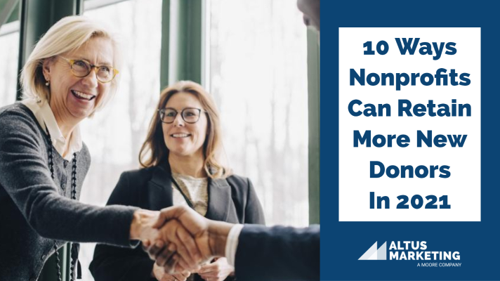 10 Ways Nonprofits Can Retain More New Donors In 2021